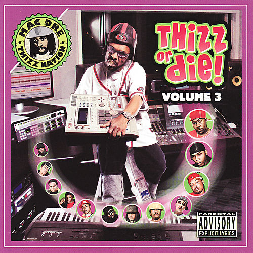 Thizz Or Die Volume 3 by Various Artists