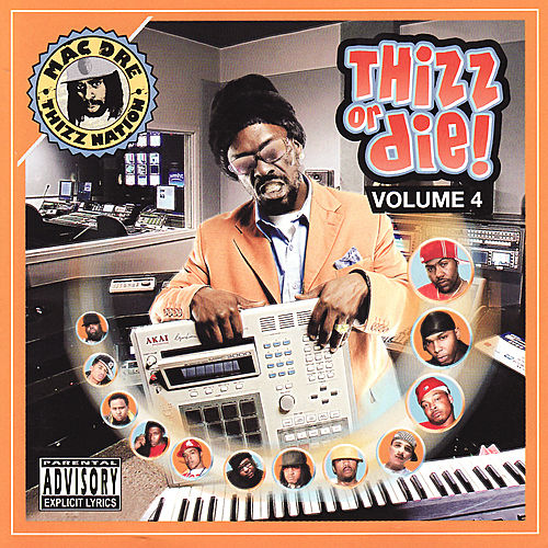 Thizz Or Die Volume 4 by Various Artists