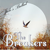 Jade's Ballad - Single by The Breakers