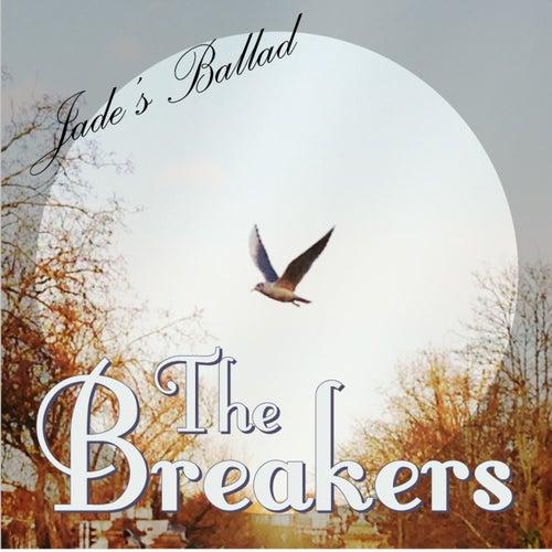 Jade's Ballad - Single by The Breakers