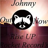 Rise Up by Johnny