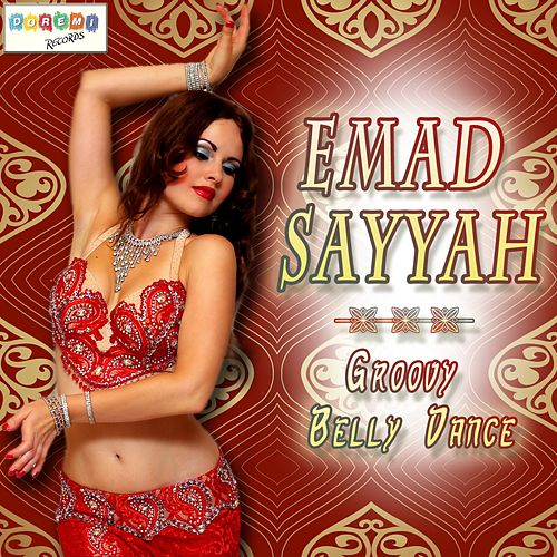Groovy Belly Dance by Emad Sayyah