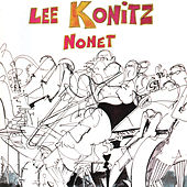 The Lee Konitz Nonet by Lee Konitz