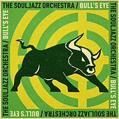 Bull's Eye by The Souljazz Orchestra