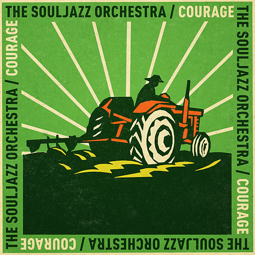 Courage by The Souljazz Orchestra
