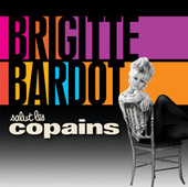 Salut les copains by Brigitte Bardot