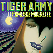 Tiger Army II: Power Of Moonlight by Tiger Army