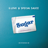 Sugar by G. Love & Special Sauce