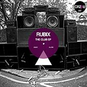The Club EP by Rubix