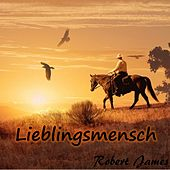 Lieblingsmensch by Robert James