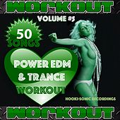 Power EDM & Trance Workout, Vol. 5 - 50 Songs by Various Artists