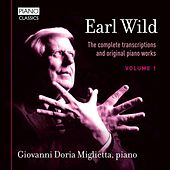 Earl Wild: The Complete Transcriptions & Original Piano Works by Giovanni Doria Miglietta