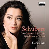 Schubert: Piano Sonata in B-Flat Major, D. 960 & Piano Sonata in A Major, D. 664 by Klára Würtz