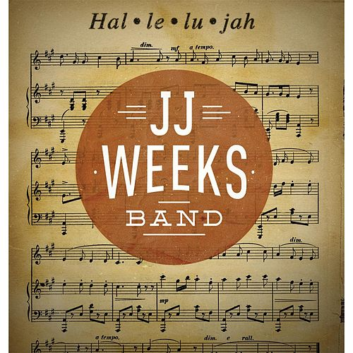 Hal-le-lu-jah by JJ Weeks Band