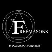 In Pursuit of McHappiness von The Freemasons