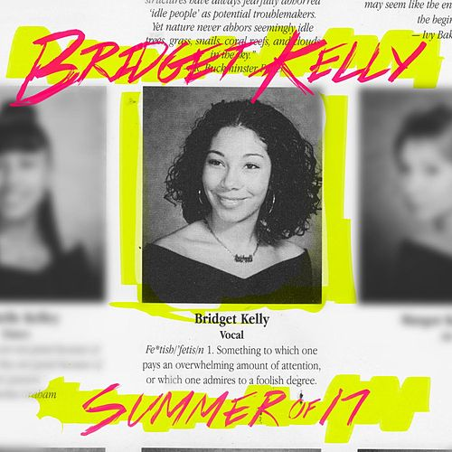 Summer of 17 - EP by Bridget Kelly