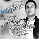 Dejame Entrar (Remix) - Single by Franco