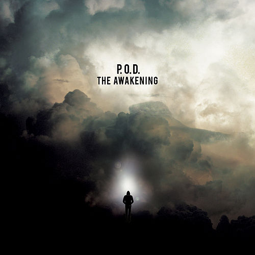 The Awakening von P.O.D.