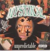 Unpredictable von Mystikal