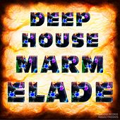 Deep House Marmelade - EP by Various Artists