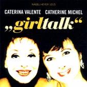 Girl Talk by Caterina Valente