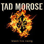 Black Fire Rising by Tad Morose