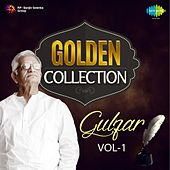 Golden Collection - Gulzar, Vol. 1 by Various Artists