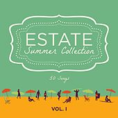 Estate - Summer Compilation, Vol. 1 (50 Italian Pop Classics) by Various Artists