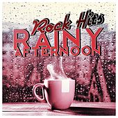 Rainy Afternoon - Rock Hits by Various Artists