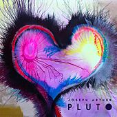 Pluto by Joseph Arthur