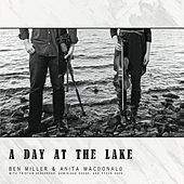 A Day At the Lake by Ben Miller