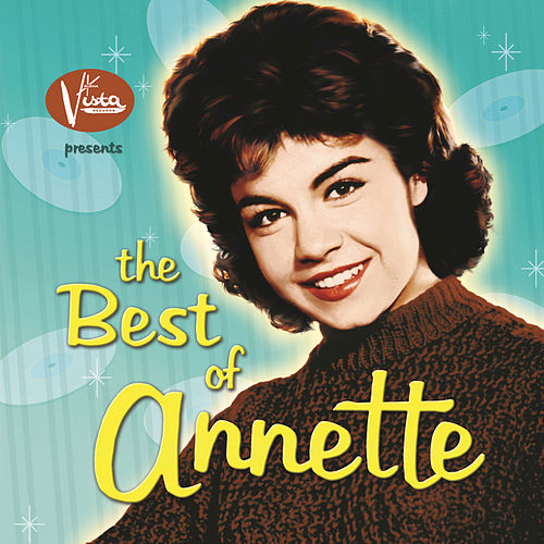 The Best of Annette by Annette Funicello
