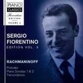 Fiorentino Edition, Vol. 3: Rachmaninoff: Preludes, Piano Sonatas 1 & 2, Transcriptions by Sergio Fiorentino