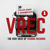 The Very Best of VREC (Verona Records), Vol. 1 (30 Italian's Band & Songwriters) by Various Artists