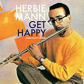 Get Happy - Smooth Summer Sounds by Herbie Mann