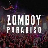 Paradiso by Zomboy