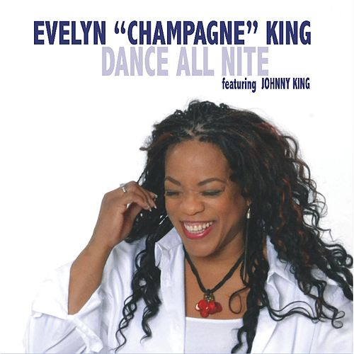 Dance All Nite by Evelyn Champagne King