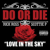 Love in the Sky by Do or Die