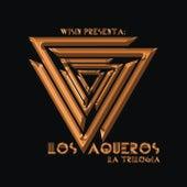 Los Vaqueros: La Trilogía by Wisín