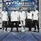 Best Weather by Titanium