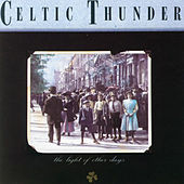 The Light Of Other Days by Celtic Thunder