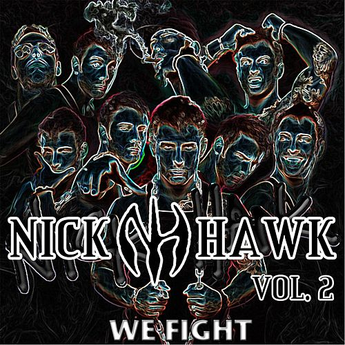 We Fight by Nick Hawk