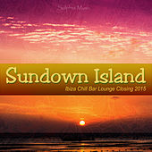 Sundown Island (Ibiza Chill Bar Lounge Closing 2015) by Various Artists