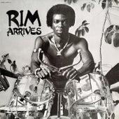 Rim Arrives by Rim Kwaku Obeng