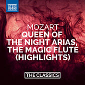 Mozart: The Magic Flute (Highlights) – Queen of the Night Arias by Various Artists
