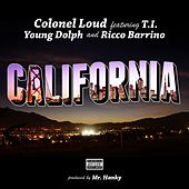 California (feat. Ricco Barrino & Young Dolph) - Single by Colonel Loud