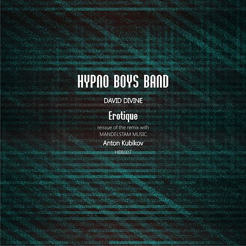 Erotique (Anton Kubikov Remix) by David Divine