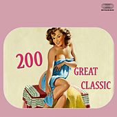 200 Great Classic (60's Top Collection) von Various Artists