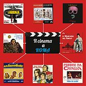 Il cinema a Roma (Le colonne sonore dei film ambientati nella città eterna) by Various Artists