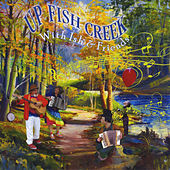 Up Fish Creek by Various Artists